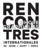 RENCONTRES CHORÉGRAPHIQUES INTERNATIONALES DE SEINE-SAINT-DENIS